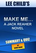 Make Me: A Jack Reacher Novel By Lee Child | Summary and Trivia/Quiz