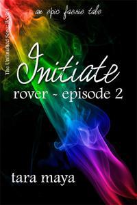 Initiate - Rover (Book 1-Episode 2)