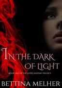In the Dark of Light