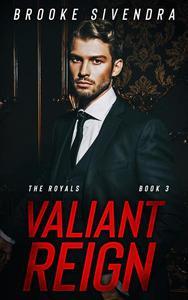 Valiant Reign