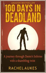 100 Days in Deadland