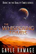 The Whispering Tombs