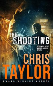 The Shooting - Book Nine in the Munro Family Series