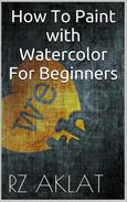 How To Paint with Watercolor For Beginners