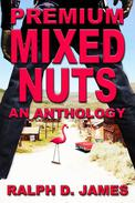 Premium Mixed Nuts - An Anthology