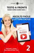 Imparare il russo - Lettura facile | Ascolto facile | Testo a fronte Russo corso audio num. 2