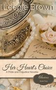 Her Heart's Choice: A Pride and Prejudice Novella