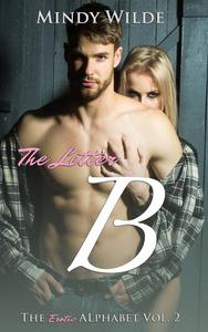 The Letter B (The Erotic Alphabet)