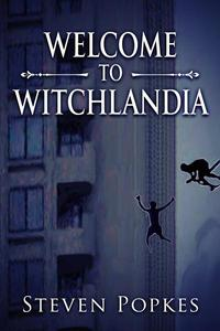 Welcome to Witchlandia
