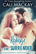 Ravage and Surrender