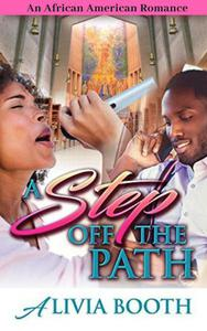 A Step off the Path: An African American Romance