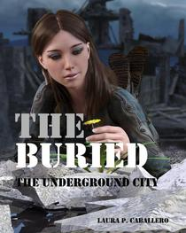 The buried: the Underground City