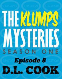 The Klumps Mysteries: Season One, Episode 8