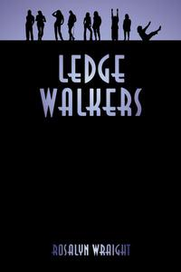 Ledge Walkers
