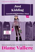 Just Kidding: A Samantha Kidd Short Story