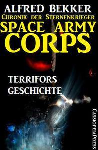 Space Army Corps: Terrifors Geschichte