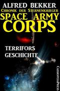 Space Army Corps: Terrifors Geschichte
