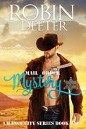 Mail Order Mystery: Chance City Series Book One (Slightly Spicy Historical Western Romance): A Brides of Beckham Book