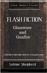 Glassware and Gunfire