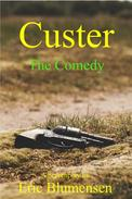 Custer The Comedy