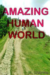 Amazing Human World