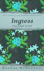 Ingress: Volume Nine