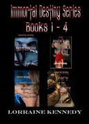 Immortal Destiny Series Books 1,2,3 & 4