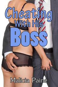 Cheating With His Boss