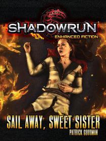 Shadowrun: Sail Away, Sweet Sister