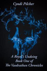 A Royal's Undoing