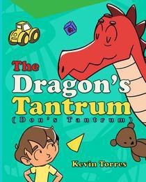 The Dragon's Tantrum