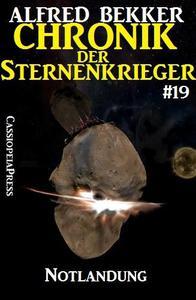 Notlandung - Chronik der Sternenkrieger #19