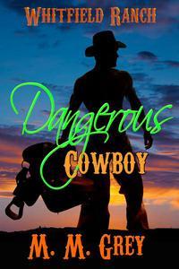 Dangerous Cowboy