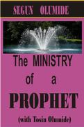 The Ministry of a Prophet
