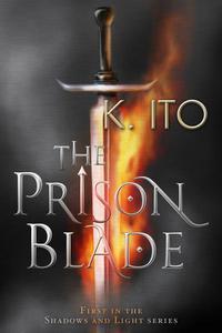 The Prison Blade
