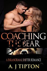 Coaching the Bear: A Paranormal Shifter Romance