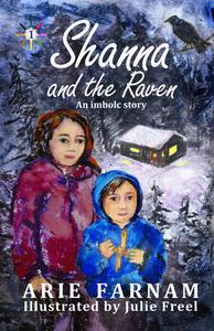 Shanna and the Raven: An Imbolc Story