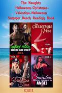 The Naughty Halloween-Christmas-Valentines-Halloween Summer Beach Reading Book