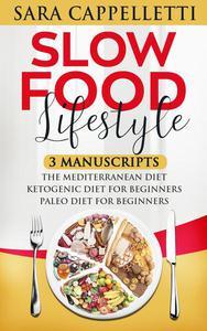 Slow Food Lifestyle