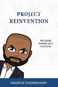 Project Reinvention: The Social Timeline of a Millennial