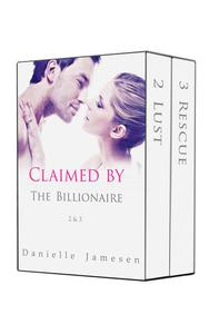 Claimed by the Billionaire 2 & 3 Boxed Set