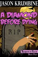 A Diamond Before Dying