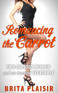 Romancing the Carrot