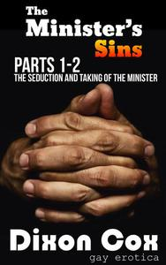 The Minister's Sins - The Seduction and Taking of the Minister