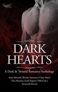Dark Hearts- A Dark & Twisted Anthology