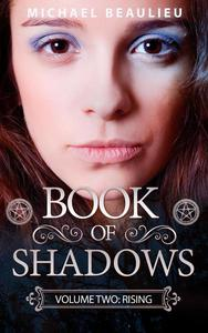 Book of Shadows Volume 2: Rising