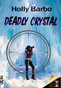 Deadly Crystal