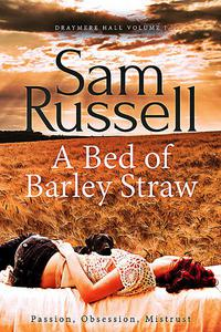 A Bed of Barley Straw