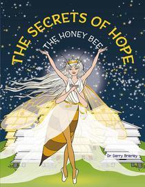 The Secrets of Hope The Honey Bee