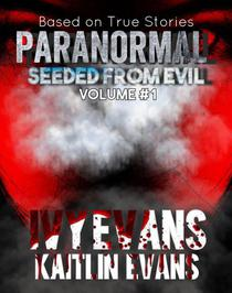 Paranormal: Seeded From Evil Volume#1